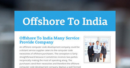 Offshore To India Many Service Provide Company | outsource in india | Scoop.it
