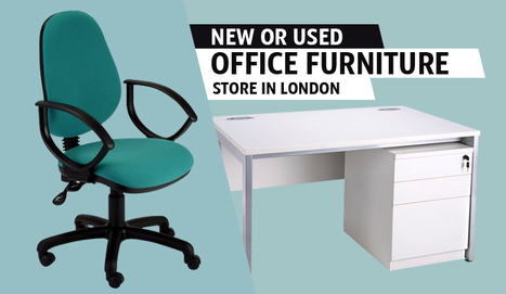 New or Used Office Furniture Store in London | Office Furniture UK | Scoop.it