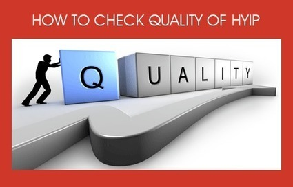 How to Check Quality of HYIP | Website Scripts | Scoop.it