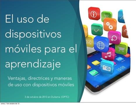[Slideshare] El uso del móvil para el aprendiza... | Eductic | Scoop.it