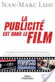 Livre - La publicité est dans le film | Mémoire Licence Professionnelle - Le placement de produits au Cinéma en France | Scoop.it