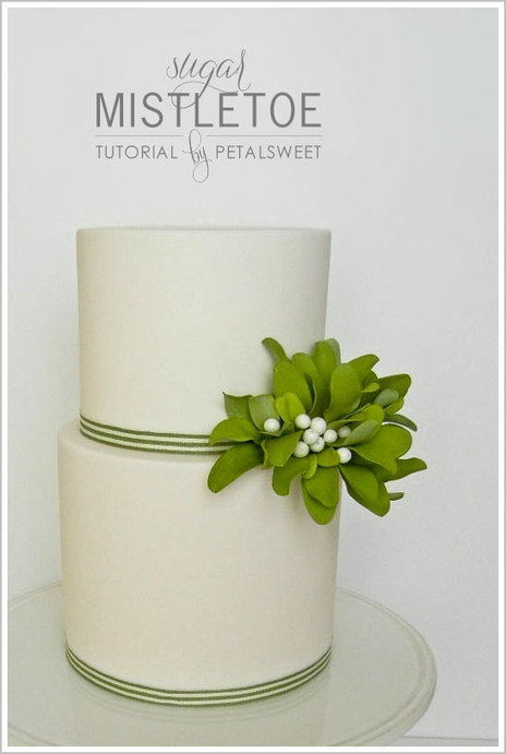 DIY: Mistletoe Tutorial from PetalSweet | Half Baked - The Cake Blog | Cake Design | Scoop.it