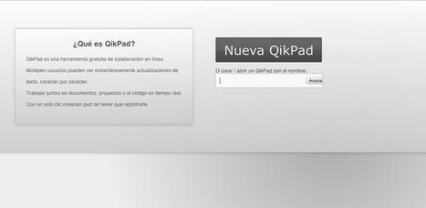 Qikpad: documentos colaborativos sin registro | Educación, Tecnologías y más... | Scoop.it