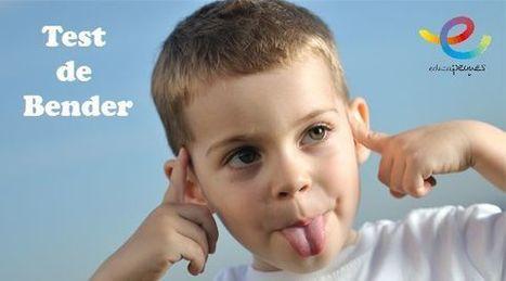 Test de Bender para niños - Educapeques | Educació | Scoop.it