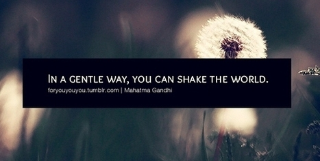 In a gentle way, you can shake the world.   Mohandas Karamchand Gandhi Picture Quotes   Quoteswave   Just sharing what i like :)   Scoop.it