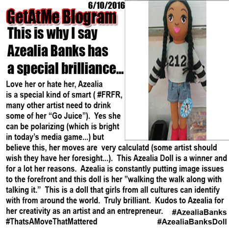 GetAtMe Blogram 6/10/2016 Azealia Banks has a a great idea with this new doll... #MakingMovesThatMatter | GetAtMe | Scoop.it