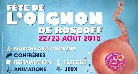 Fête de l'Oignon de Roscoff : demandez le programme !!!!! | Oignon de Roscoff |Oignon de Roscoff | Voyages et Gastronomie depuis la Bretagne vers d'autres terroirs | Scoop.it