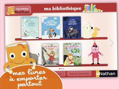 Mes histoires Nathan : une librairie virtuelle de chouettes petites histoires (iPad, iPhone) | DeclicKids, applis enfants - catalogue critique d'applications iPad iPhone Android Web | Livres de jeunesse numériques | Scoop.it