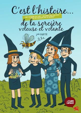 C'est l'histoire de la sorcière voleuse et volante - partie 2 | FLE enfants | Scoop.it