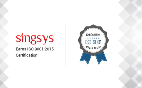 Singsys is Now become an ISO 9001:2015 Certified Company | Tech News | Scoop.it