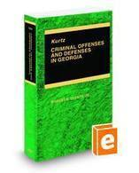 Kurtz Criminal Offenses and Defenses in Georgia, 2012 ed. | Legal Solutions | Criminal Law in Georgia | Scoop.it