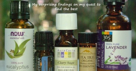 Which Essential Oil Companies Should YOU Buy From? My surprising findings on my quest to find the best | Aromathérapie | Scoop.it