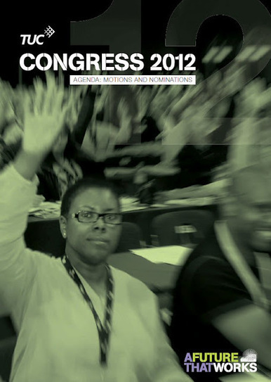 Simon Darby: TUC Congress 2012 - freedom of expression for export only | The Indigenous Uprising of the British Isles | Scoop.it