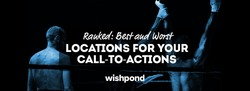 Ranked: Best and Worst Locations for Your Call-to-Actions - WishPod | The MarTech Digest | Scoop.it