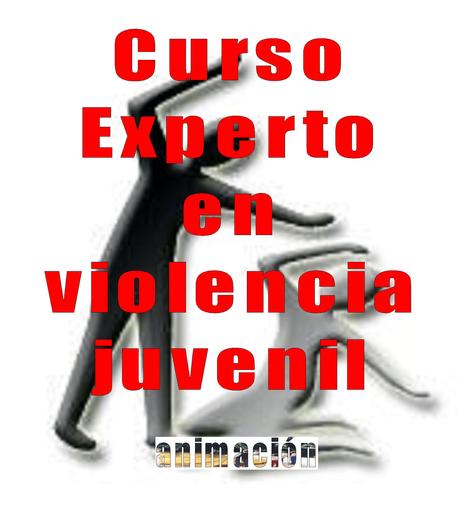Cursos de Experto/a en Violencia Juvenil a Distancia | Buscador de Cursos educacion, integracion, trabajo social | Scoop.it