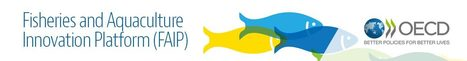 Fisheries Innovation Platform - Organisation for Economic Co-operation and Development | Aqua-tnet | Scoop.it