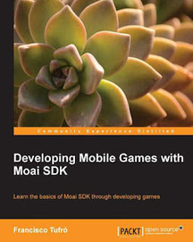 All Kinds Of Books: Developing Mobile Games with Moai SDK   Books   Scoop.it