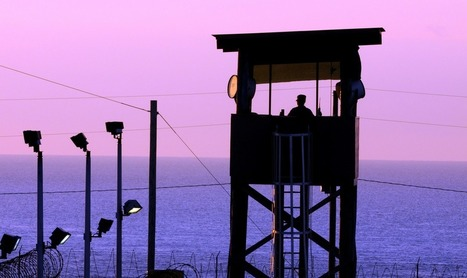 Ten Years Ago, I Saw The Real Guantanamo And It Changed My Life | Rights & Liberties | Scoop.it