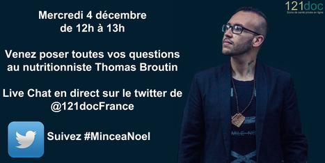 Live -Tweet avec le nutritionniste Thomas Broutin mecredi 4 décembre de 12h à 13h @121docFrance   Forme, Poids et Nutrition   Scoop.it