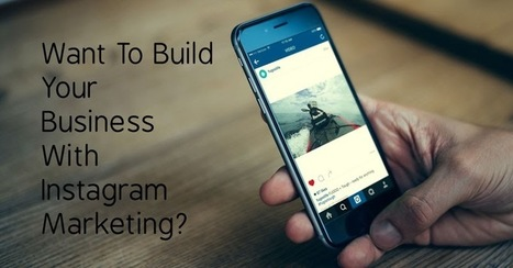 New Video Marketing Platform: Build Your Business With Instagram Marketing | GUI Tricks - In Touch With Tomorrow! | Posts | Scoop.it