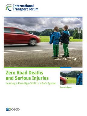Zero Road Deaths and Serious Injuries. Leading a Paradigm Shift to a Safe System - OCDE, 2016 | Nouveautés dans les bibliothèques - Service documentation scientifique et technique de l'Ifsttar | Scoop.it
