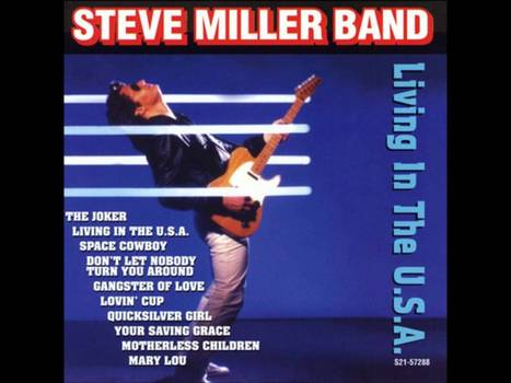 Living in the U.S.A- Steve Miller Band - YouTube | fitness, health,news&music | Scoop.it