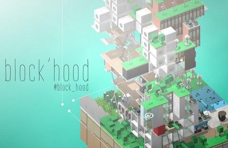 [Preview] Block'hood, un serious game d'un nouveau genre   Innovating serious games   Scoop.it