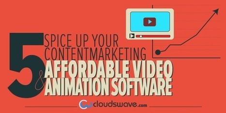 Spice Up Your Content Marketing: 5 Affordable Video and Animation Software | Video | Scoop.it