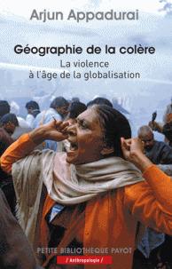 A. Appadurai, Géographie de la colère - La violence à l'âge de la globalisation | Géographie : les dernières nouvelles de la toile. | Scoop.it