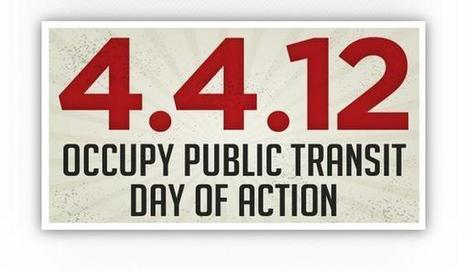 Fight the Cuts! Occupy for Just Free Public Transit | #OWS | Another World Now! | Scoop.it