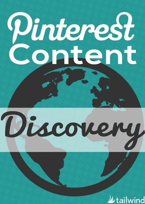 Pinterest Content Discovery - Tailwind Blog | Business Tips | Scoop.it