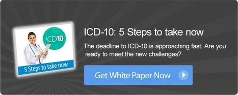 Awareness key to a successful ICD-10 shift | Healthcare IT | Scoop.it