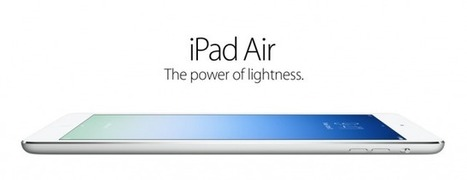 Orders For Apple's iPad Air Go Live In The Apple Online Store: Get Yours Now | iPads in Education Daily | Scoop.it