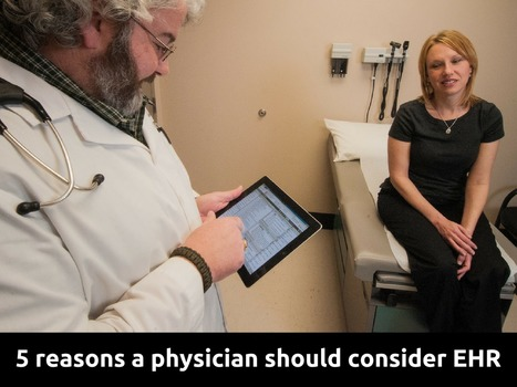 5 reasons a physician should consider EHR  | EHR and Health IT Consulting | Scoop.it