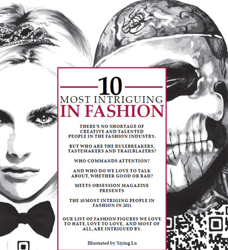 Meets Obsession Presents the 10 Most Intriguing People in Fashion - Meets Obsession Magazine | Paper for The Fashion & Culture Obsessed | Socialart | Scoop.it