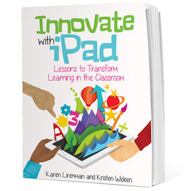 Innovate with iPad: Lessons to Transform Learning in the Classroom @klirenman @mrswideen | idevices for special needs | Scoop.it