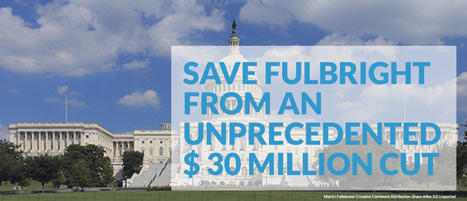 Save Fulbright from an unprecedented $ 30 million cut | Higher Education and academic research | Scoop.it