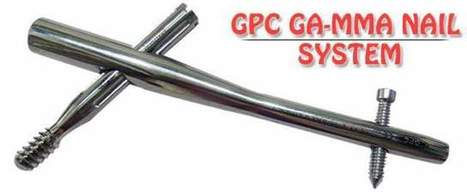 GPC GA-MMA Nail System (US FDA 510k Approved) | Orthopedic Implants India | Orthopedic Implants | Orthopaedic Surgical Instruments | Orthopedic Plates & Screws | Scoop.it