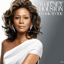 Whitney Houston: i Look To You : Ecouter et télécharger la musique en mp3   whitney   Scoop.it