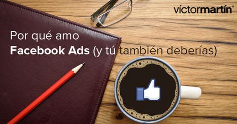 Cómo sacarle provecho a Facebook Ads | comunicologos | Scoop.it