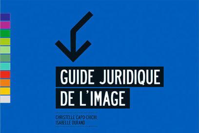 Livre / Le guide juridique de l'image / étapes: design & culture visuelle   Ressources formation stratégie communication   Scoop.it