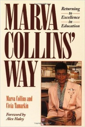 Marva Collins' Way: Marva Collins, Alex Haley: 9780874775723: Amazon.com: Books | TCDSB Leadership Strategy Influential Books and Documents | Scoop.it