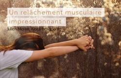 Relâchement musculaire -  Julien Maitre, Kinésithérapeute | PCPTHERAPY | Scoop.it