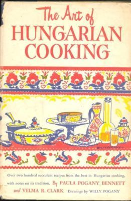 The Art of Hungarian Cooking 222 Favorite Recipes | ♨ Family & Food ♨ | Scoop.it