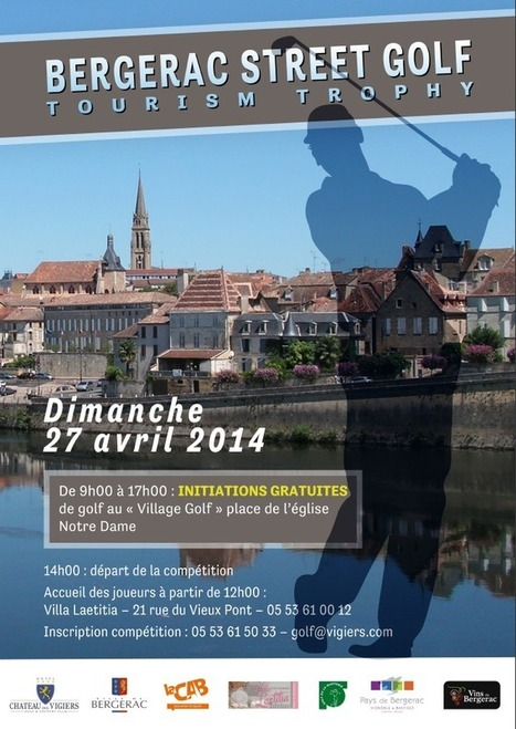 1er Bergerac Street Golf Tourism Trophy | dordogne - perigord | Scoop.it