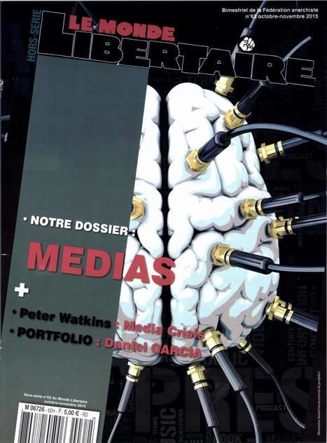 Le Monde libertaire - Dossier Médias | DocPresseESJ | Scoop.it