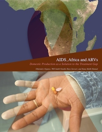 AIDS, Africa, and ARVs: Domestic Production as the Solution to the Treatment Gap | Global Solver | Health Issues | Scoop.it