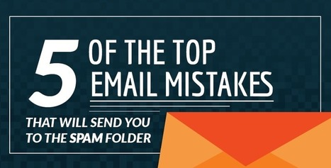 5 Mistakes that Could Get Your Email in the Spam Folder | Marketing Automation avec Oracle Marketing Cloud — Eloqua by Aressy | Scoop.it