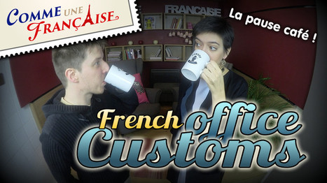 French office culture demystified - Comme une Française | Français FLE, FOS | Apprentissage, Traduction et Révision | Scoop.it
