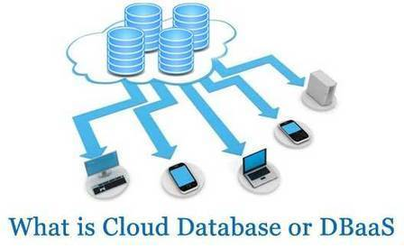 What is Cloud Database Services and DBaaS (Database as a Service) | All about Cloud Computing | Scoop.it